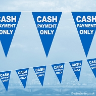 Cash Payment Only Bunting